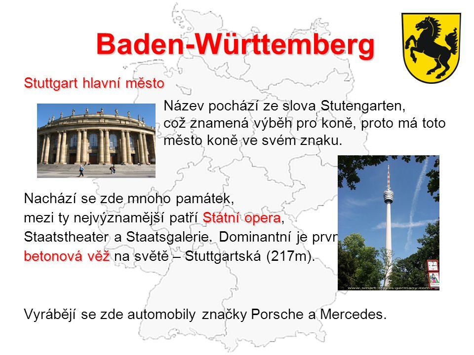 Baden-Württemberg Stuttgart hlavní město Název pochází ze slova Stutengarten, což znamená výběh pro koně, proto má toto město koně ve svém znaku.