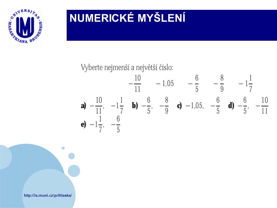 http://is.muni.cz/prihlaska/ NUMERICKÉ MYŠLENÍ