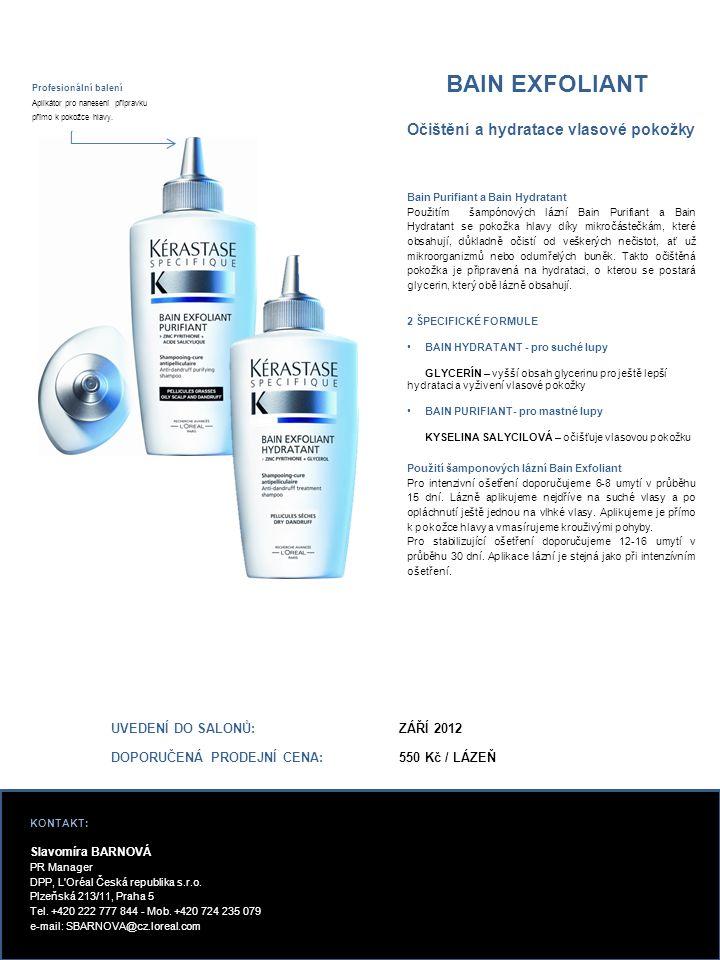 BAIN EXFOLIANT Bain Purifiant a Bain Hydratant Použitím šampónových lázní Bain Purifiant a Bain Hydratant se pokožka hlavy díky mikročástečkám, které obsahují, důkladně očistí od veškerých nečistot, ať už mikroorganizmů nebo odumřelých buněk.