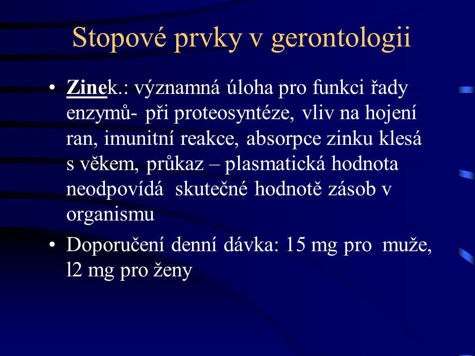 Stopové prvky v gerontologii Zinek.: významná úloha pro funkci řady enzymů- při proteosyntéze, vliv na hojení ran, imunitní reakce, absorpce zinku kle