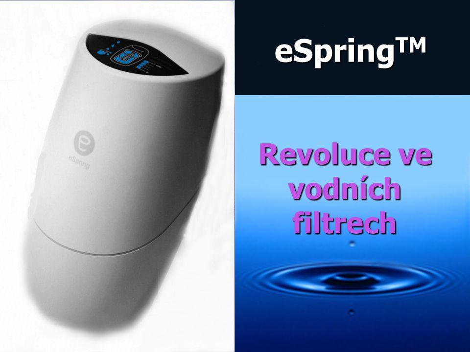 Revoluce ve vodních filtrech eSpring TM