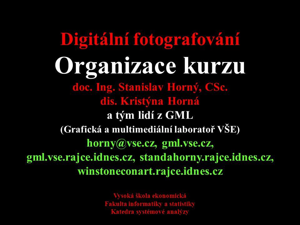 4SA424 Digitální fotografování Organizace kurzu doc.