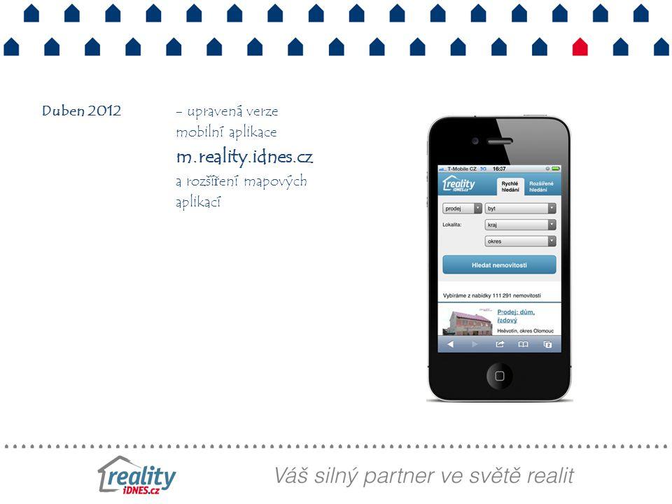 Duben 2012- upravená verze mobilní aplikace m.reality.idnes.cz a rozšíření mapových aplikací