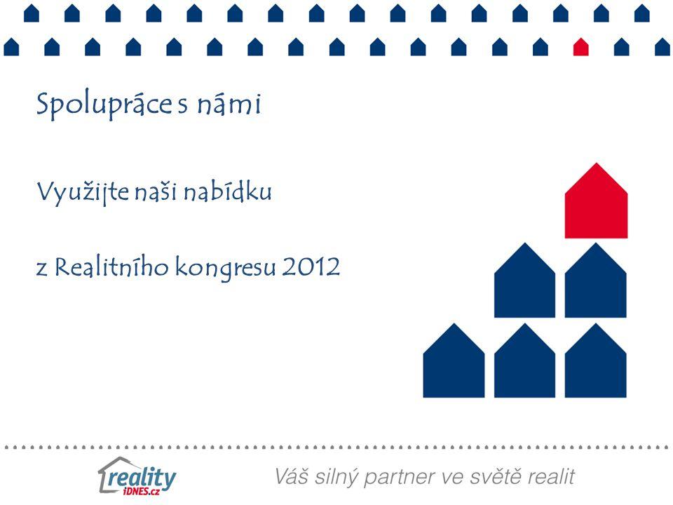 Využijte naši nabídku z Realitního kongresu 2012 Spolupráce s námi