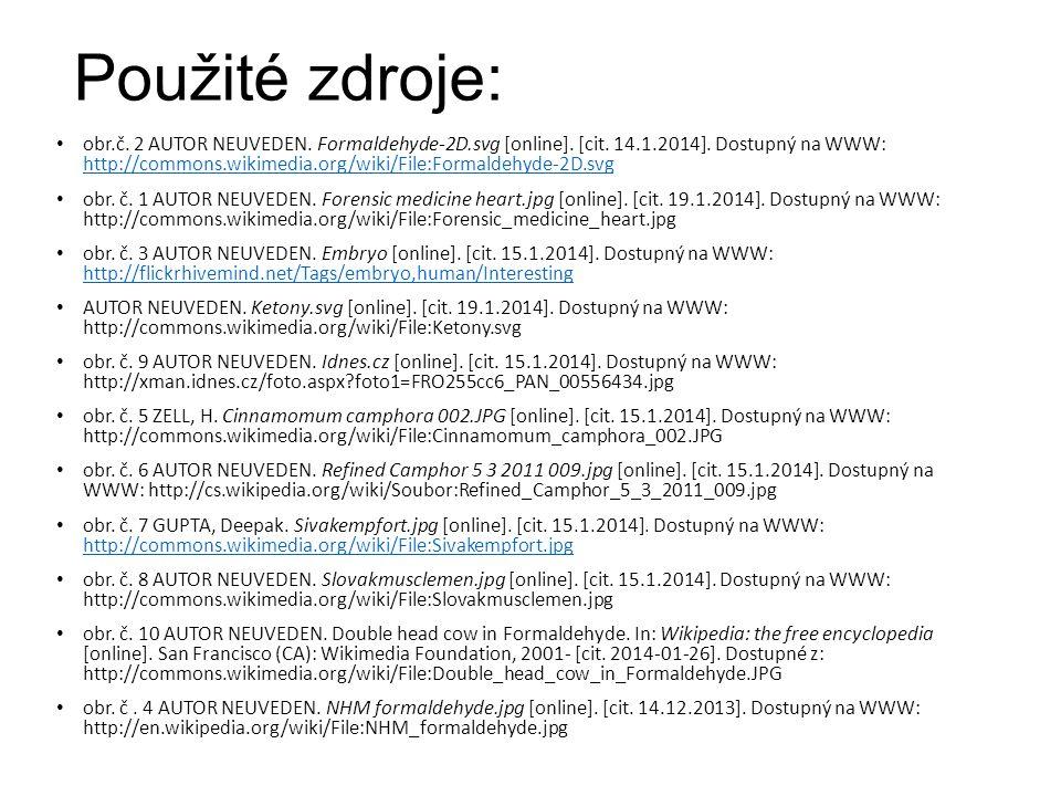Použité zdroje: obr.č. 2 AUTOR NEUVEDEN. Formaldehyde-2D.svg [online]. [cit. 14.1.2014]. Dostupný na WWW: http://commons.wikimedia.org/wiki/File:Forma