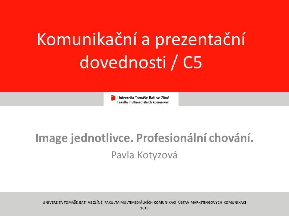 1 Komunikační a prezentační dovednosti / C5 Image jednotlivce.