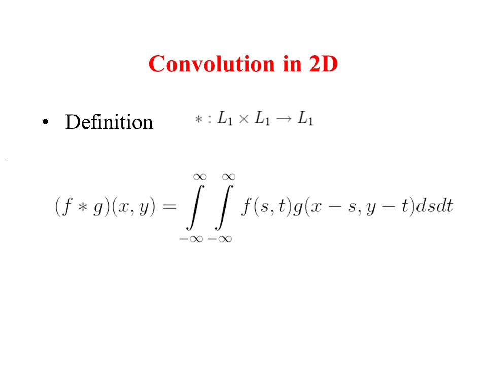 Convolution in 2D Definition,