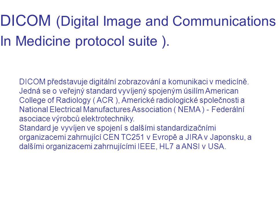 DICOM představuje digitální zobrazování a komunikaci v medicíně. Jedná se o veřejný standard vyvíjený spojeným úsilím American College of Radiology (