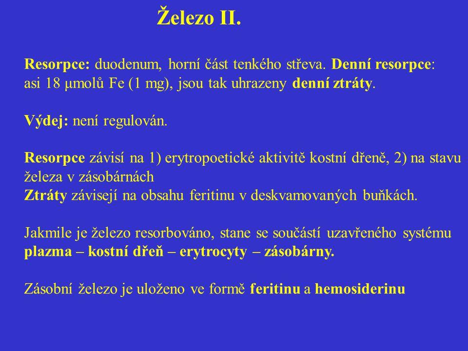 Železo II. Resorpce: duodenum, horní část tenkého střeva. Denní resorpce: asi 18 μmolů Fe (1 mg), jsou tak uhrazeny denní ztráty. Výdej: není regulová