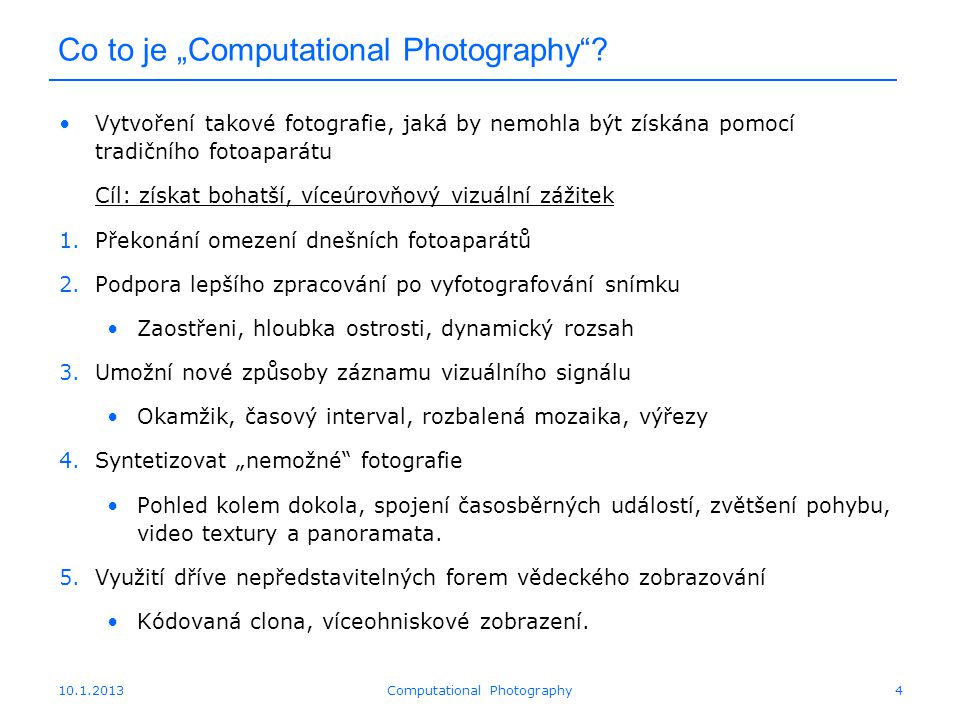 "Co to je ""Computational Photography ."
