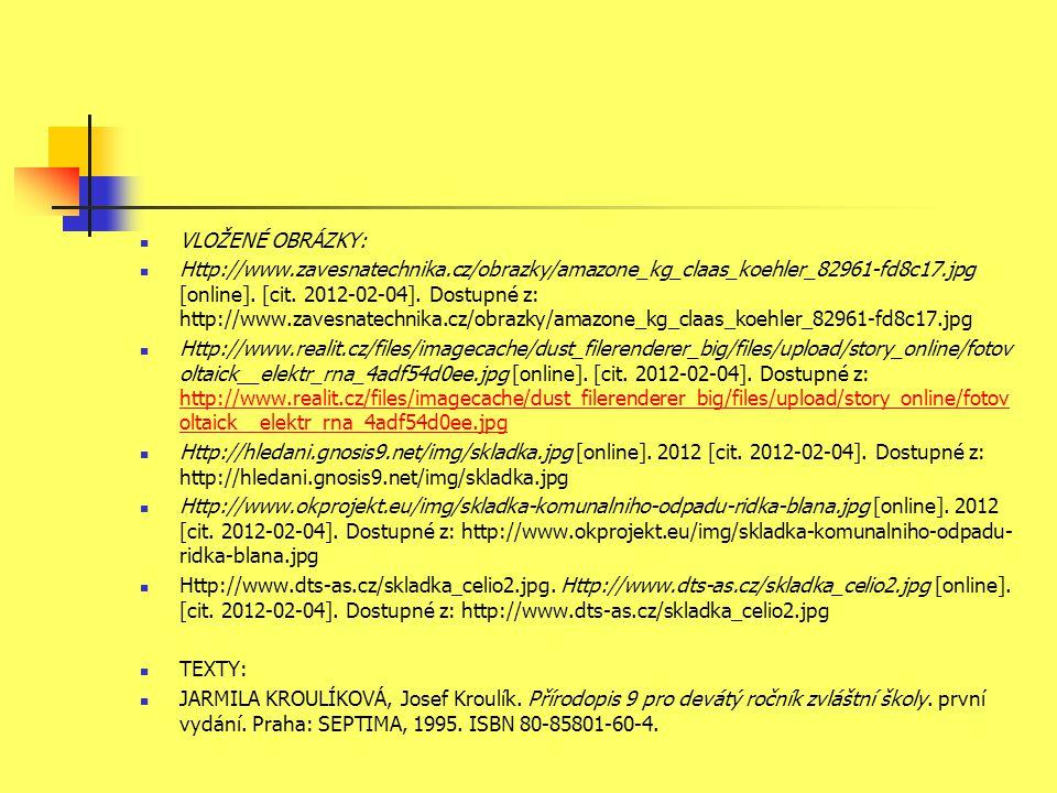VLOŽENÉ OBRÁZKY: Http://www.zavesnatechnika.cz/obrazky/amazone_kg_claas_koehler_82961-fd8c17.jpg [online]. [cit. 2012-02-04]. Dostupné z: http://www.z