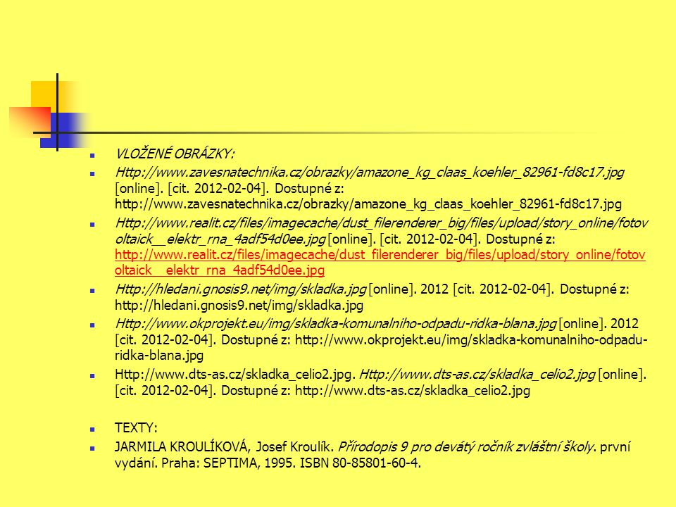 VLOŽENÉ OBRÁZKY: Http://www.zavesnatechnika.cz/obrazky/amazone_kg_claas_koehler_82961-fd8c17.jpg [online].