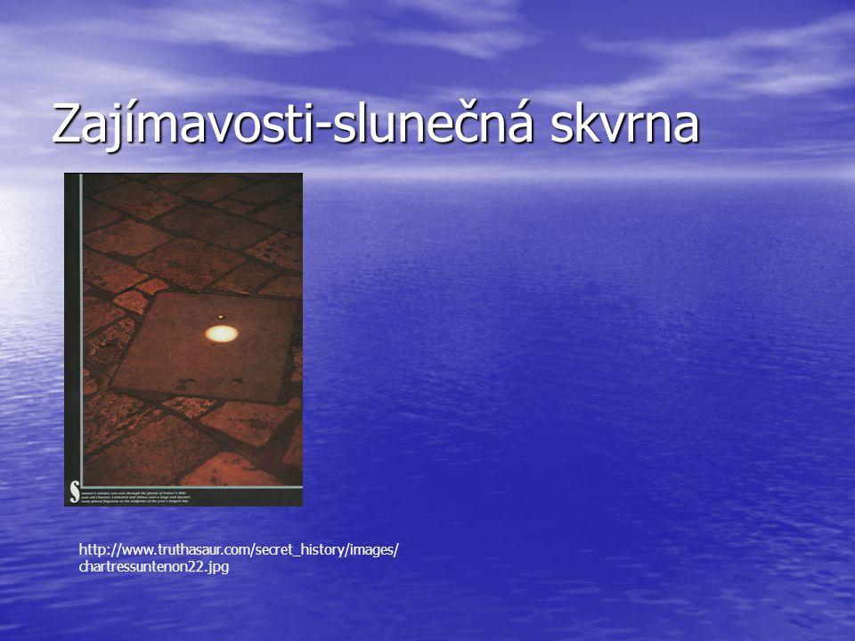 Zajímavosti-slunečná skvrna http://www.truthasaur.com/secret_history/images/ chartressuntenon22.jpg