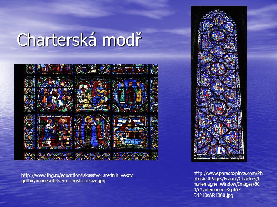 Charterská modř http://www.thg.ru/education/iskusstvo_srednih_vekov_ gothic/images/detstvo_christa_resize.jpg http://www.paradoxplace.com/Ph oto%20Pages/France/Chartres/C harlemagne_Window/Images/80 0/Charlemagne-Sept07- D4210sAR1000.jpg