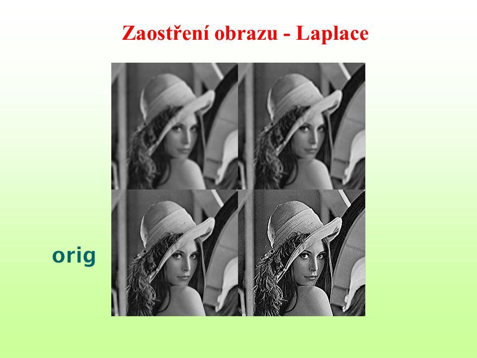 Zaostření obrazu - Laplace orig