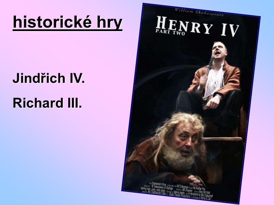 historické hry Jindřich IV. Richard III.