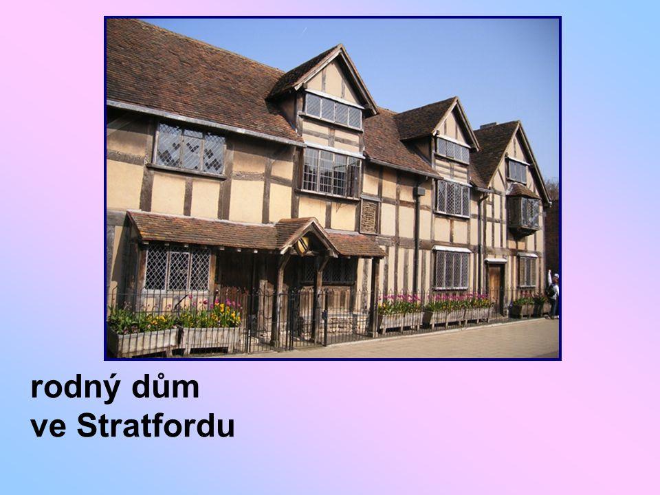 rodný dům ve Stratfordu