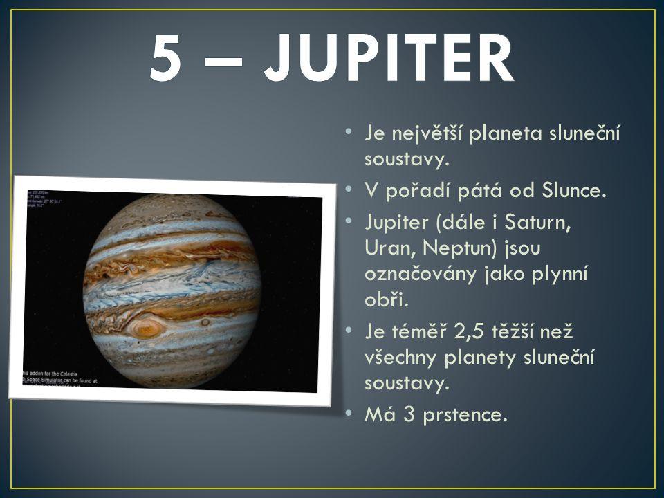 Je největší planeta sluneční soustavy. V pořadí pátá od Slunce. Jupiter (dále i Saturn, Uran, Neptun) jsou označovány jako plynní obři. Je téměř 2,5 t