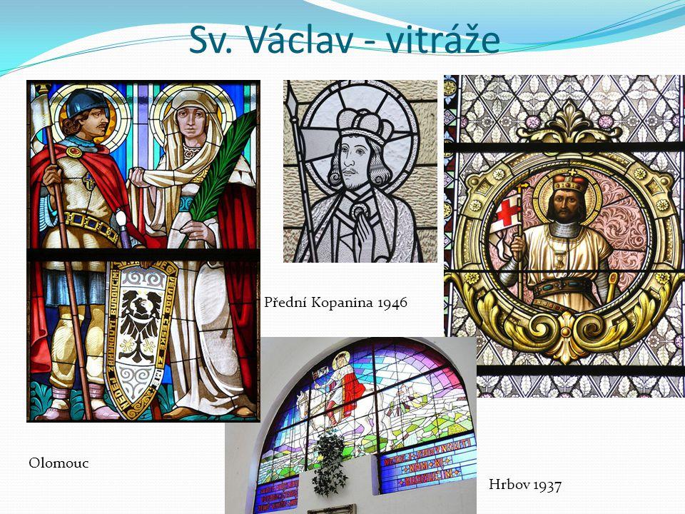 Sv. Václav - vitráže Olomouc Přední Kopanina 1946 Hrbov 1937