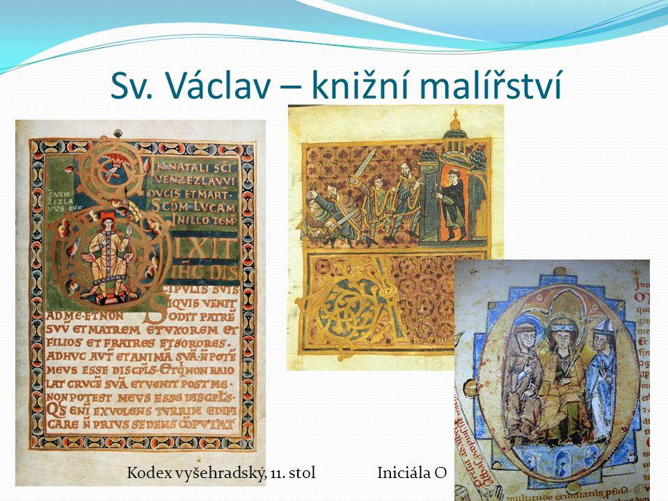Sv. Václav – knižní malířství Kodex vyšehradský, 11. stolIniciála O