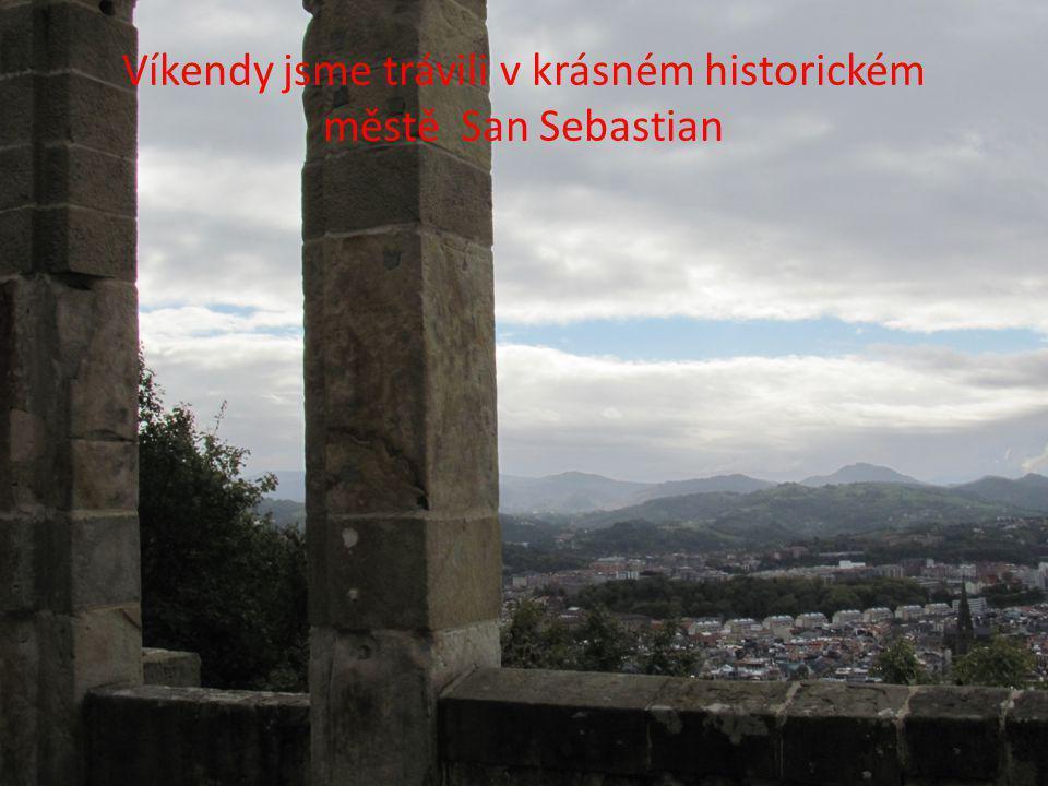 Víkendy jsme trávili v krásném historickém městě San Sebastian