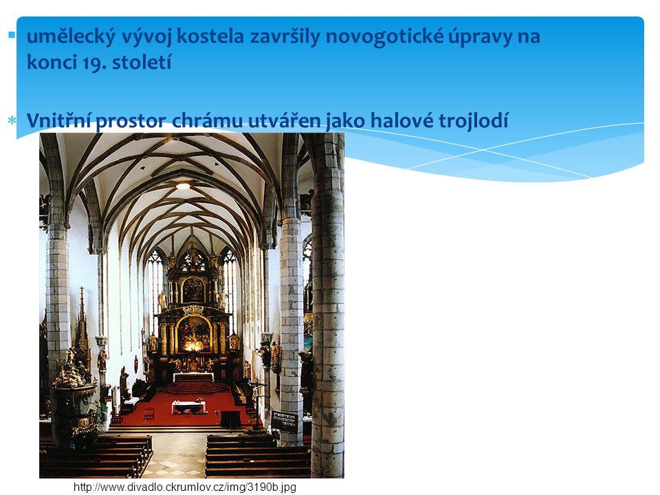  umělecký vývoj kostela završily novogotické úpravy na konci 19.