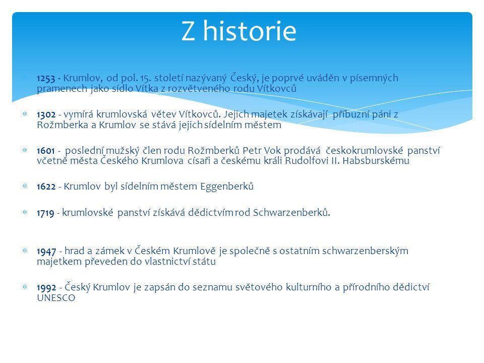 1253 - Krumlov, od pol. 15.