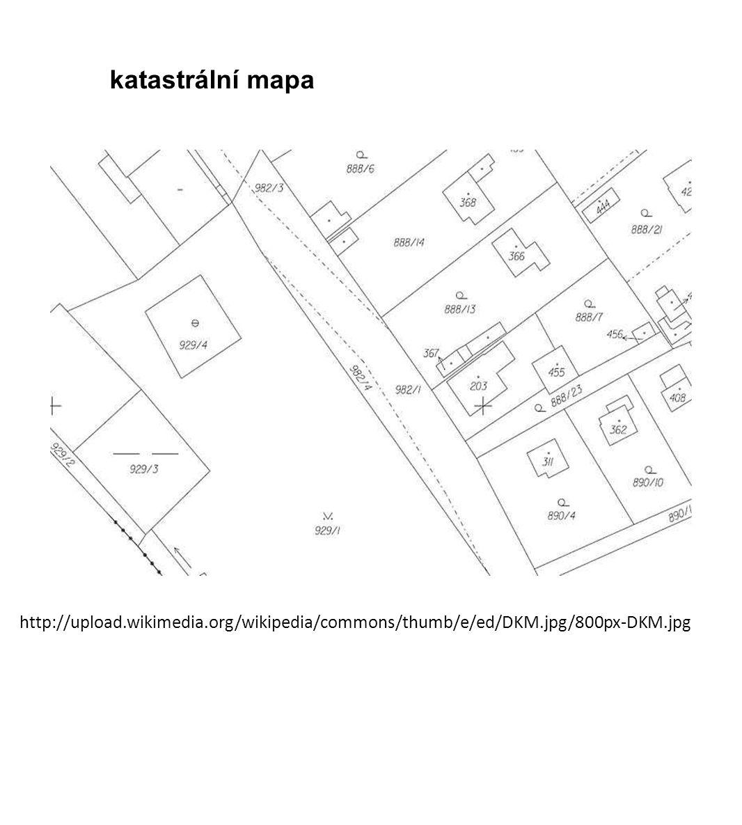 http://upload.wikimedia.org/wikipedia/commons/thumb/e/ed/DKM.jpg/800px-DKM.jpg katastrální mapa