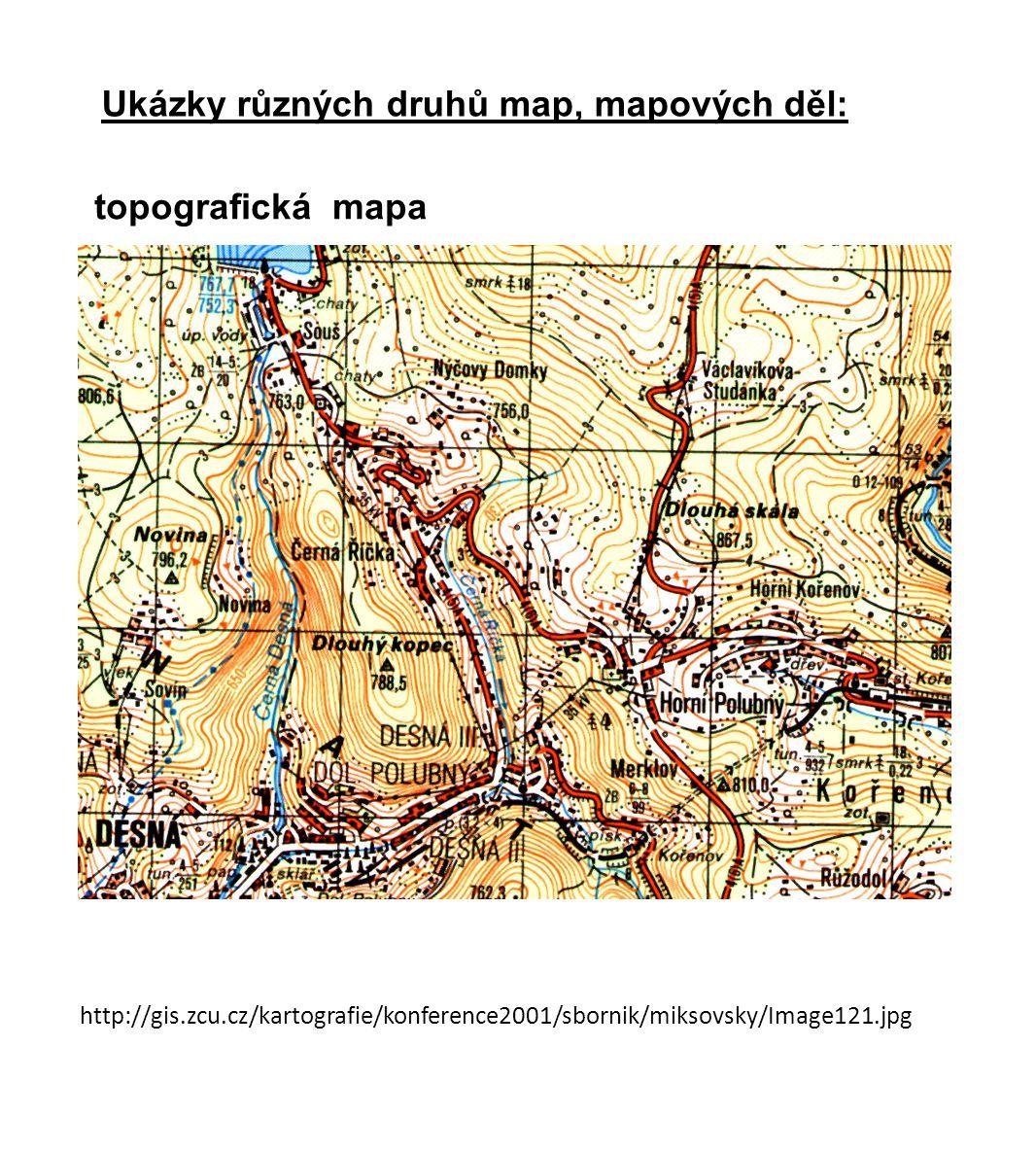 http://gis.zcu.cz/kartografie/konference2001/sbornik/miksovsky/Image121.jpg topografická mapa Ukázky různých druhů map, mapových děl: