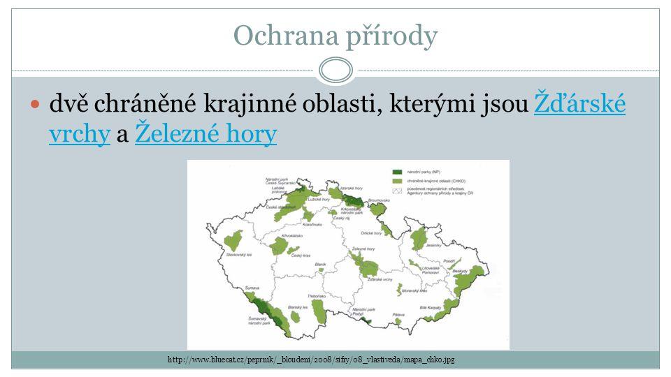 Ochrana přírody dvě chráněné krajinné oblasti, kterými jsou Žďárské vrchy a Železné horyŽďárské vrchyŽelezné hory http://www.bluecat.cz/peprnik/_bloudeni/2008/sifry/08_vlastiveda/mapa_chko.jpg