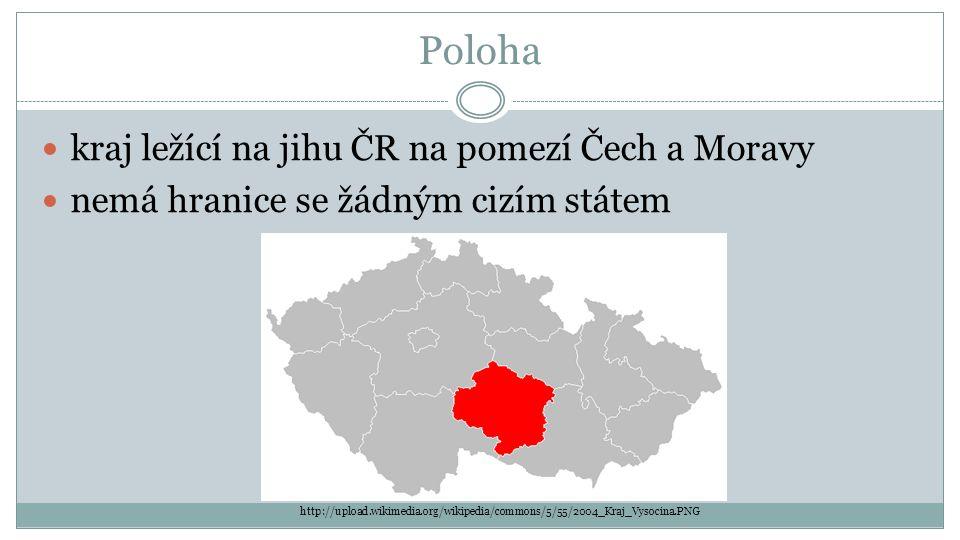 Poloha kraj ležící na jihu ČR na pomezí Čech a Moravy nemá hranice se žádným cizím státem http://upload.wikimedia.org/wikipedia/commons/5/55/2004_Kraj_Vysocina.PNG