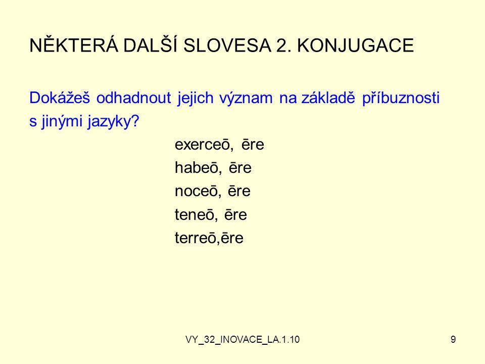VY_32_INOVACE_LA.1.109 NĚKTERÁ DALŠÍ SLOVESA 2.