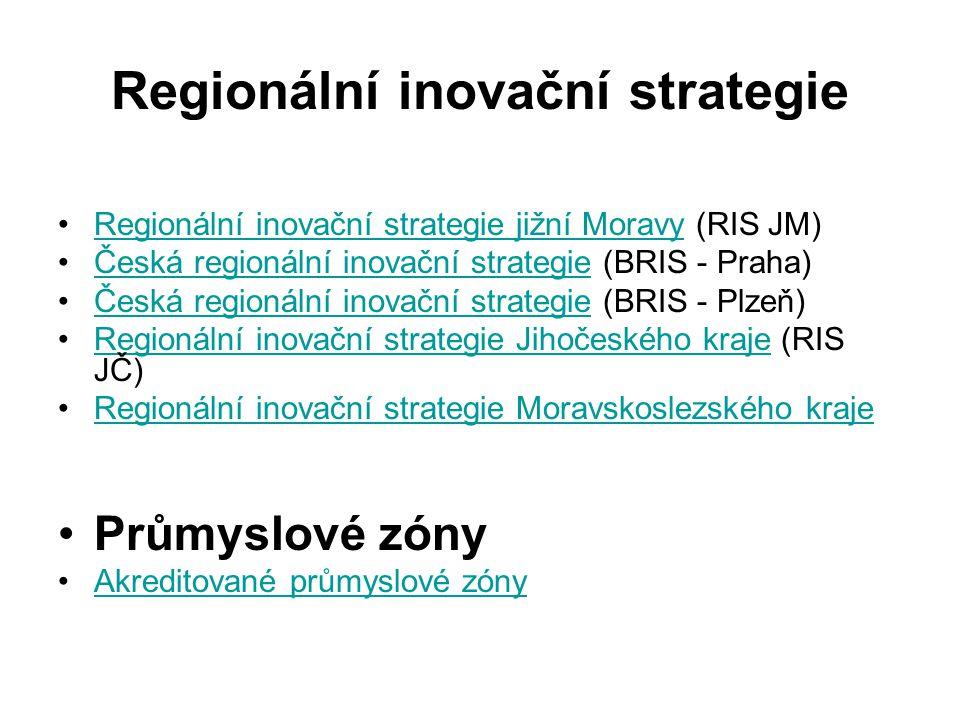 Regionální inovační strategie Regionální inovační strategie jižní Moravy (RIS JM)Regionální inovační strategie jižní Moravy Česká regionální inovační