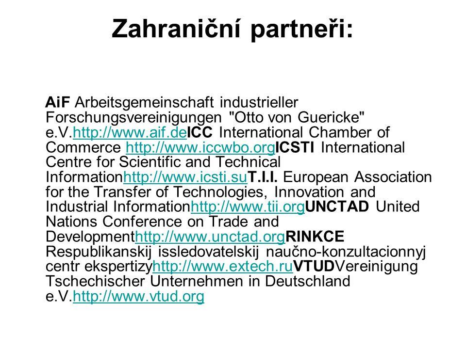 Zahraniční partneři: AiF Arbeitsgemeinschaft industrieller Forschungsvereinigungen