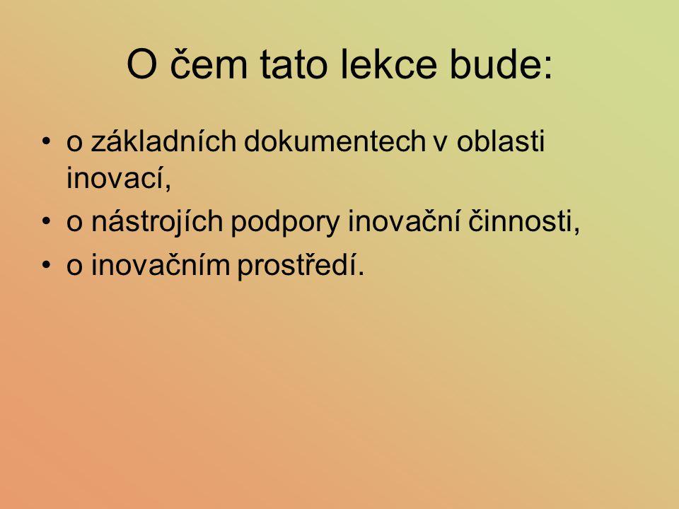 Dotace poskytovány na inovační projekty a projekty rozvíjející inovační infrastrukturu českého podnikatelského prostředí vytvořeny programy Prosperita a Inovace v rámci Operačního programu průmysl a podnikání z prostředků těchto programů podporoványzejména projekty na výstavbu vědeckotechnických parků, podnikatelských center pro transfer technologií a pro nákup moderních technologií, patentů a know – how Zvýhodněné úvěry Výhodné pro malé a střední podniky, které mají obtížnější přístup k fin.