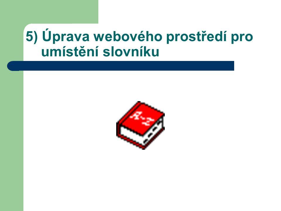 5) Úprava webového prostředí pro umístění slovníku