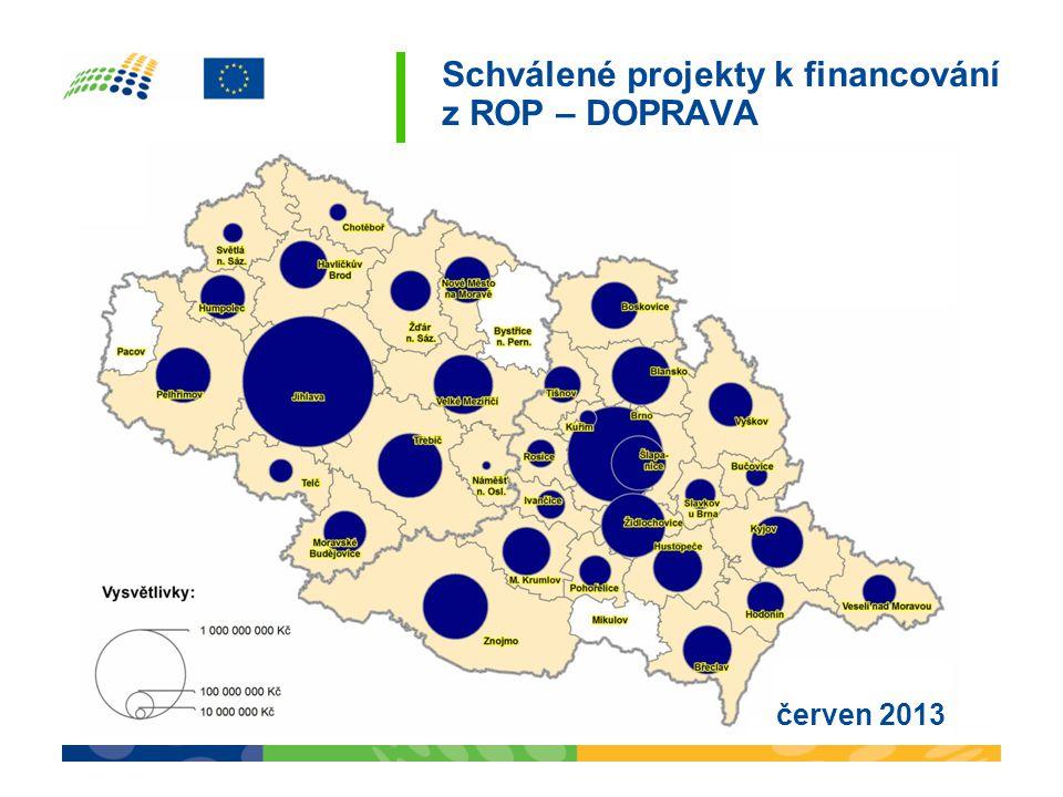 Schválené projekty k financování z ROP – DOPRAVA červen 2013