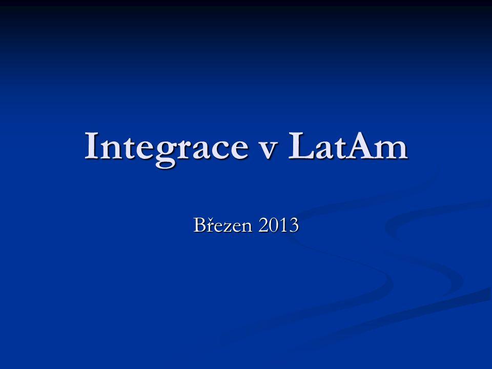 Integrace v LatAm Březen 2013