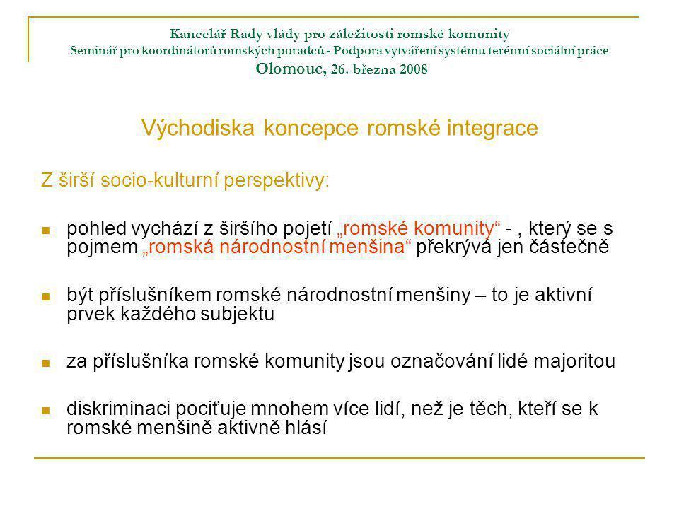 Kancelář Rady vlády pro záležitosti romské komunity Seminář pro koordinátorů romských poradců - Podpora vytváření systému terénní sociální práce Olomo