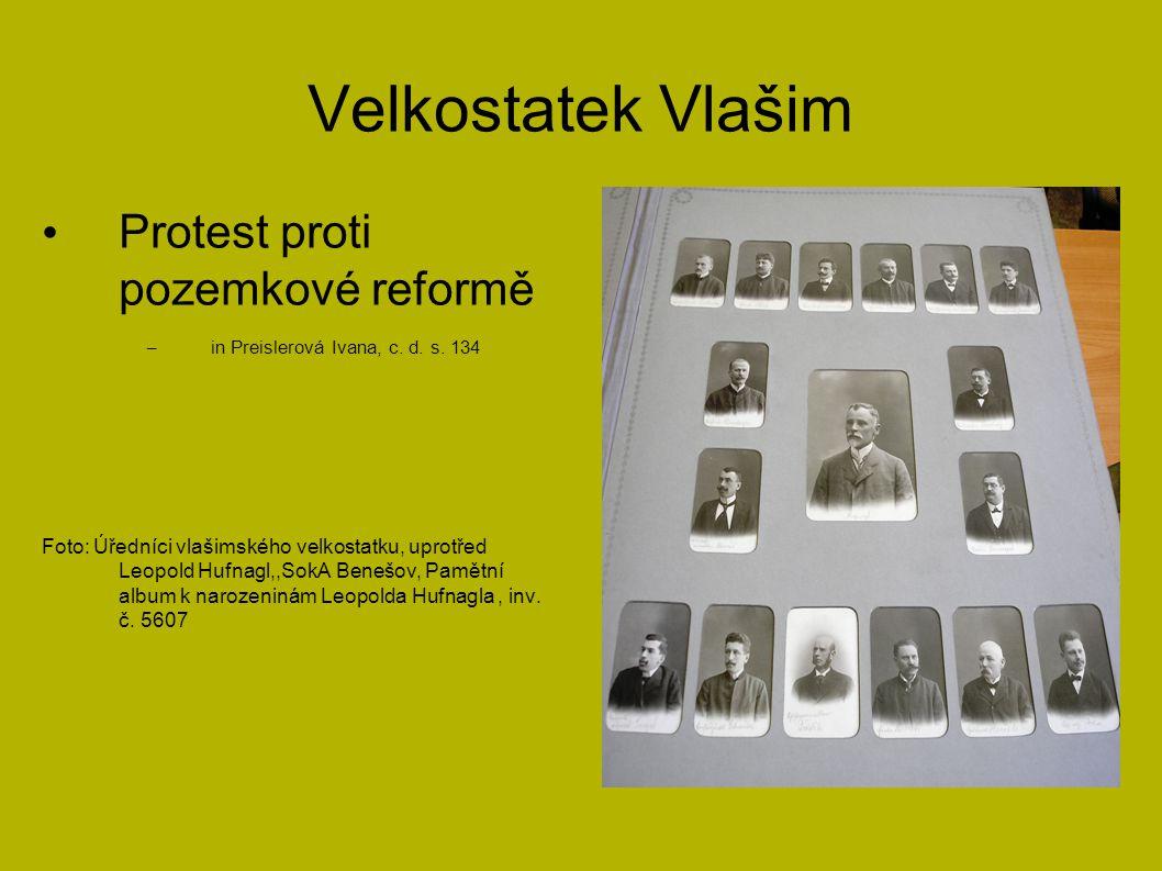 Velkostatek Vlašim Protest proti pozemkové reformě – in Preislerová Ivana, c. d. s. 134 Foto: Úředníci vlašimského velkostatku, uprotřed Leopold Hufna