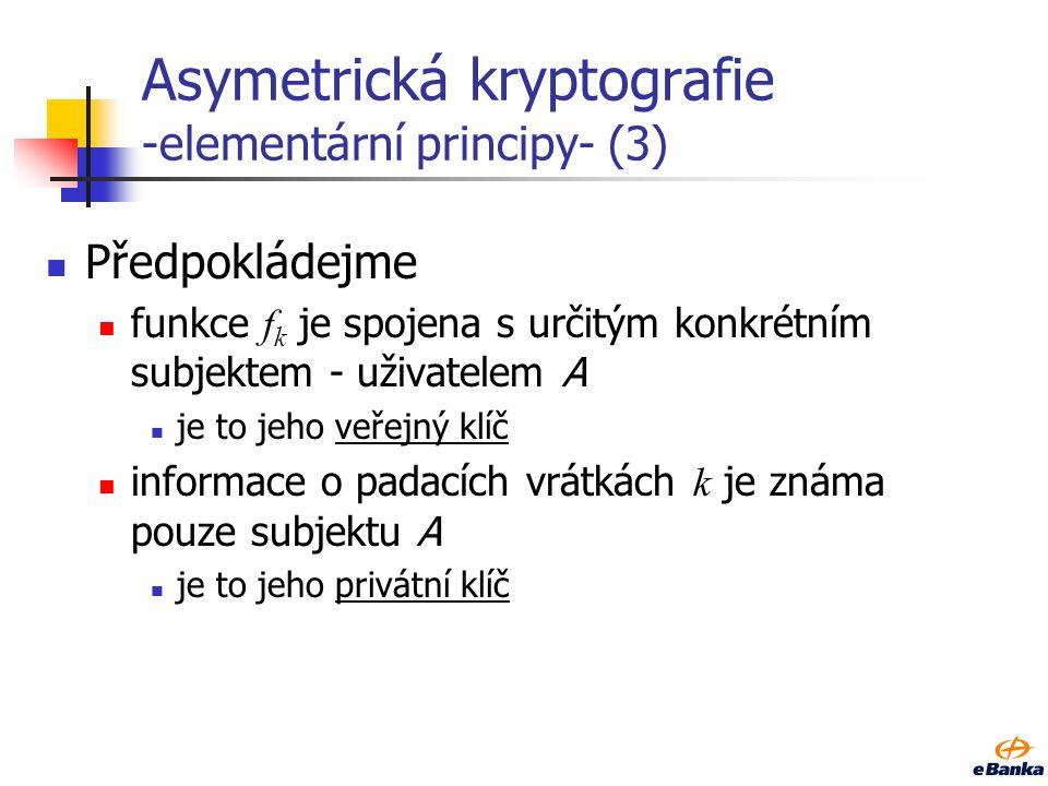 Asymetrická kryptografie -elementární principy- (2) Jednosměrná funkce s padacími vrátky f k : X  Y nazveme jednosměrnou funkcí s padacími vrátky (k)