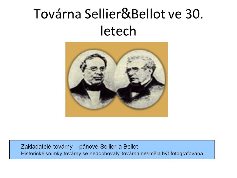Továrna Sellier & Bellot ve 30.