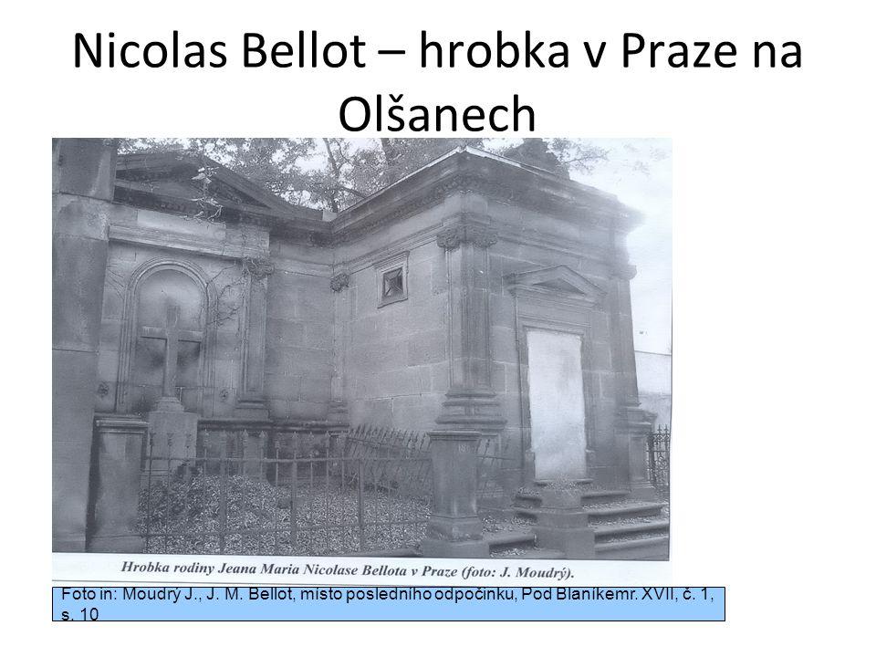 Nicolas Bellot – hrobka v Praze na Olšanech Foto in: Moudrý J., J.