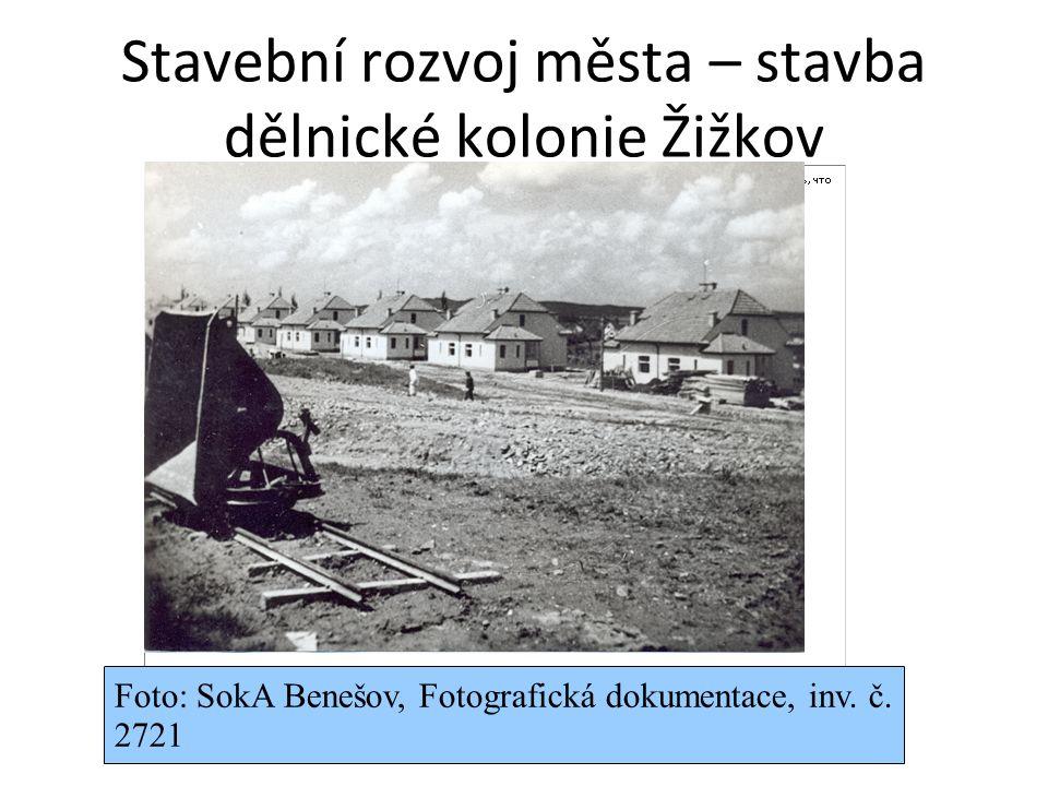 Stavební rozvoj města – stavba dělnické kolonie Žižkov Foto: SokA Benešov, Fotografická dokumentace, inv.