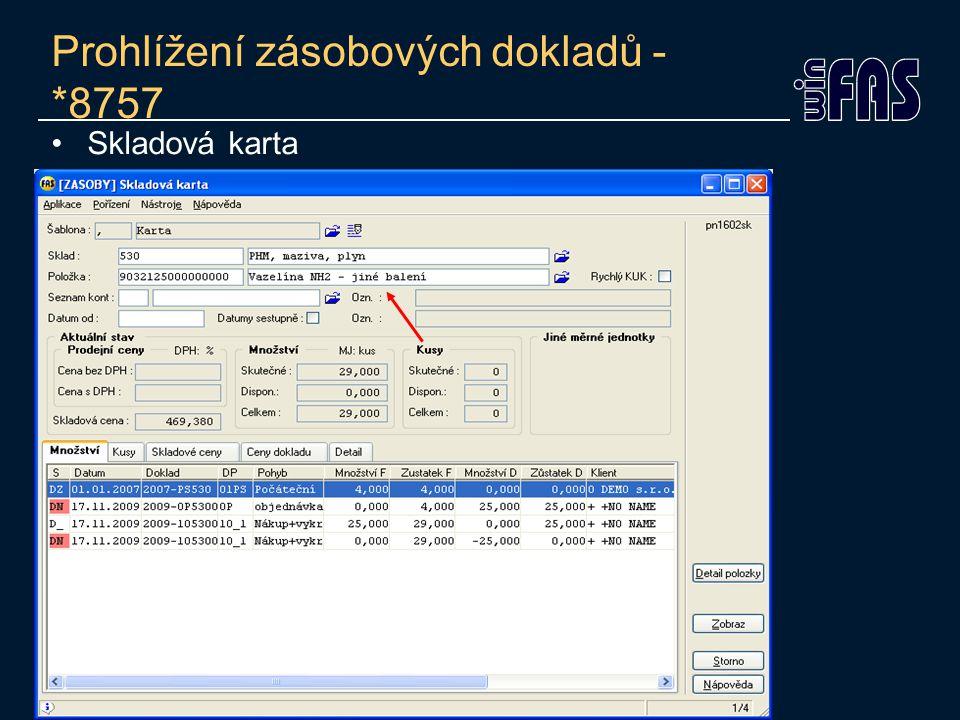 Prohlížení zásobových dokladů - *8757 Detail položky