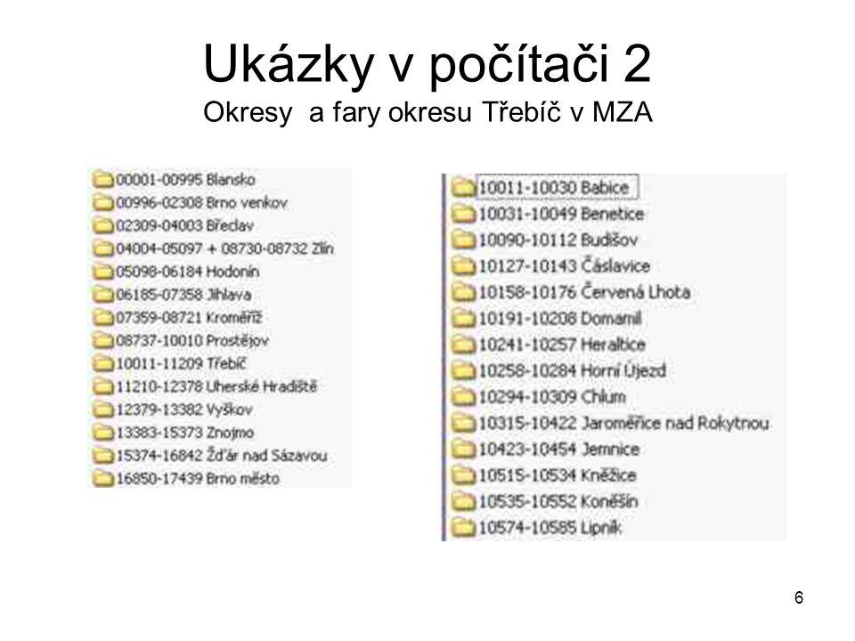 Ukázky v počítači 2 Okresy a fary okresu Třebíč v MZA 6