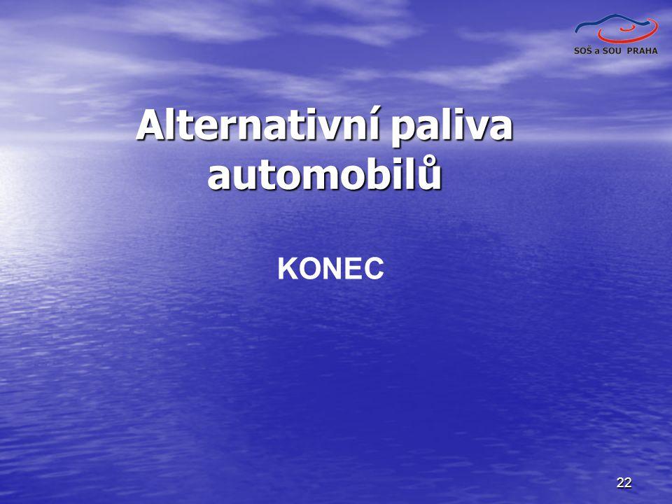 22 KONEC Alternativní paliva automobilů