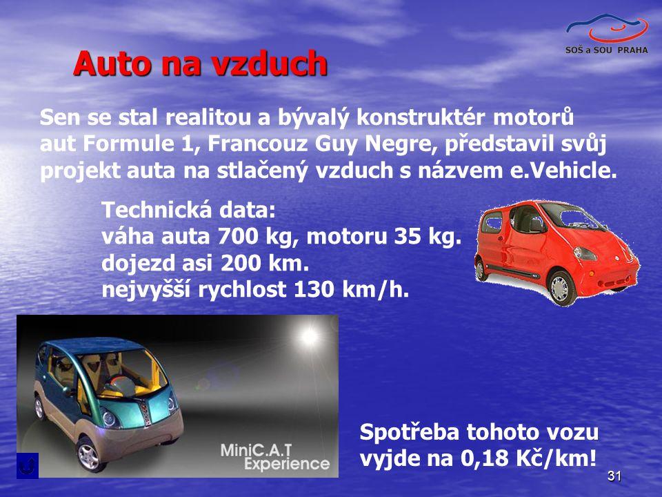 31 Sen se stal realitou a bývalý konstruktér motorů aut Formule 1, Francouz Guy Negre, představil svůj projekt auta na stlačený vzduch s názvem e.Vehi