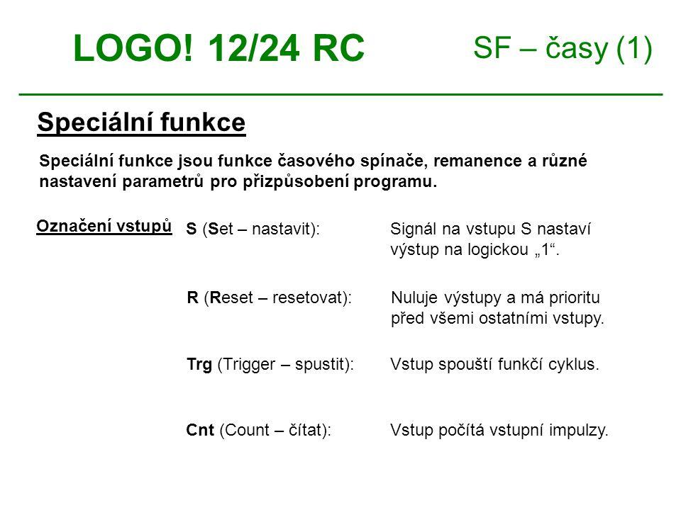 SF – časy (1) Speciální funkce LOGO.