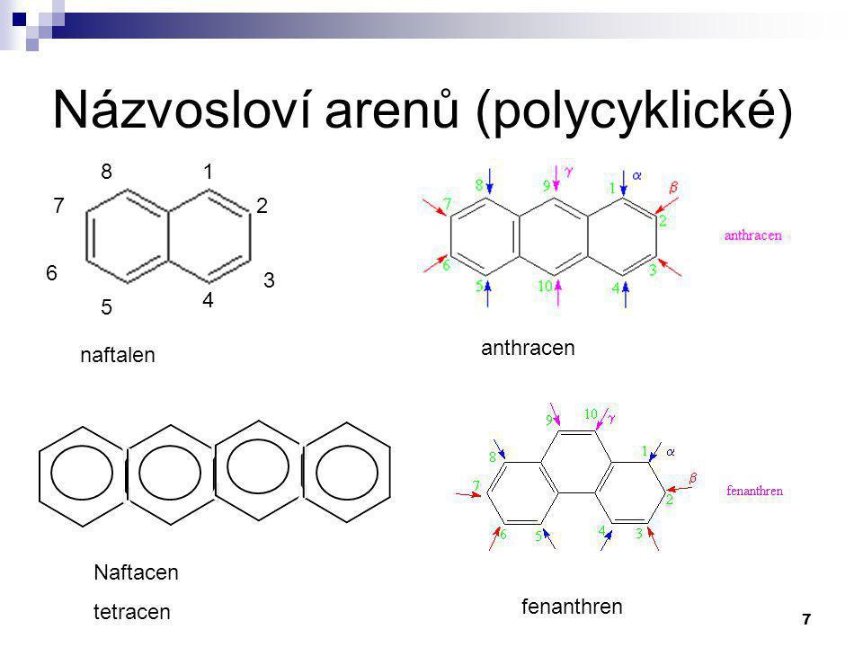 38 Významné areny Toluen: - sám rozpouštědlem - průmyslově se vyrábí z petroleje - laboratorně methylací benzenu - méně jed.
